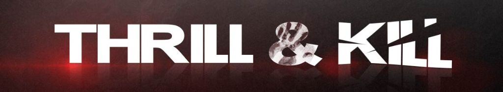 Thrill&Kill Headerlogo