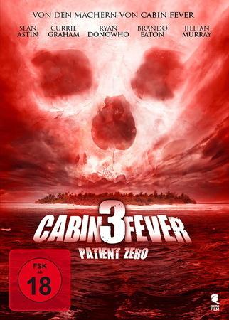 Cabin Fever 3 Patient Zero