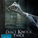 Gewinnspiel: DON'T KNOCK TWICE - 2 Blu Rays