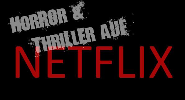 horror und thriller auf netflix