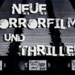 Neue Horrorfilme und Thriller (16.06. - 30.06.2017)