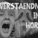 Missverständnisse im Horror