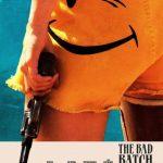 News: THE BAD BATCH - Clips zum neuen Film von Ana Lily Amirpour