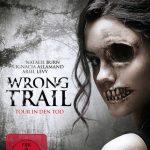 Verlosung: 3 Blu Rays von WRONG TRAIL zu gewinnen