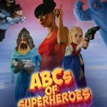 Review: ABCs OF SUPERHEROES (2015)