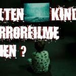 Wir müssen reden: Sollen Kinder Horrorfilme sehen?