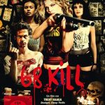 Review: 68 KILL (2017)