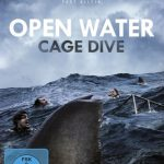 Review: OPEN WATER - CAGE DIVE (2017)