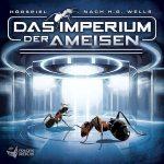 Hörspiel-Review: DAS IMPERIUM DER AMEISEN (2017)