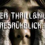 Der Thrill&Kill Jahresrückblick 2017