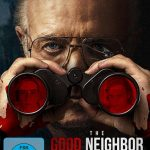 Review: THE GOOD NEIGHBOR (2016)