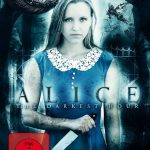 Review: ALICE - THE DARKEST HOUR (2018)