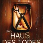 Buch-Review: DAS HAUS DES TODES von Paul Cleave (2012)