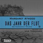 Hörbuch-Review: DAS JAHR DER FLUT von Margaret Atwood (2017)
