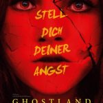 Review: GHOSTLAND (2018)