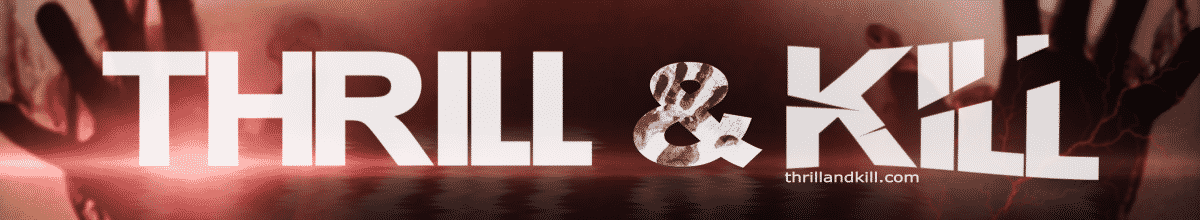 Headerbild Thrill and Kill