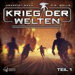 Hörspiel-Review: KRIEG DER WELTEN - TEIL 1