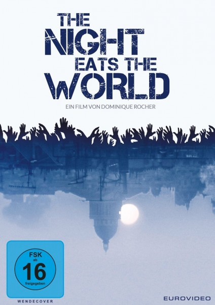 Review: THE NIGHT EATS THE WORLD (2018)