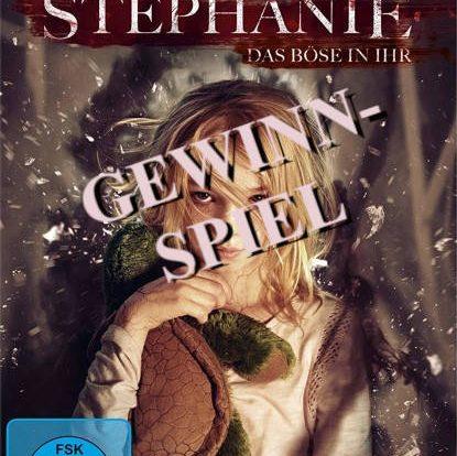 Gewinnspiel: STEPHANIE - DAS BÖSE IN IHR - 3 Discs zu gewinnen