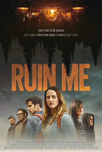Review: RUIN ME (2017)