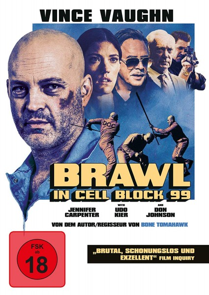 Review: BRAWL IN CELL BLOCK 99 (2017)