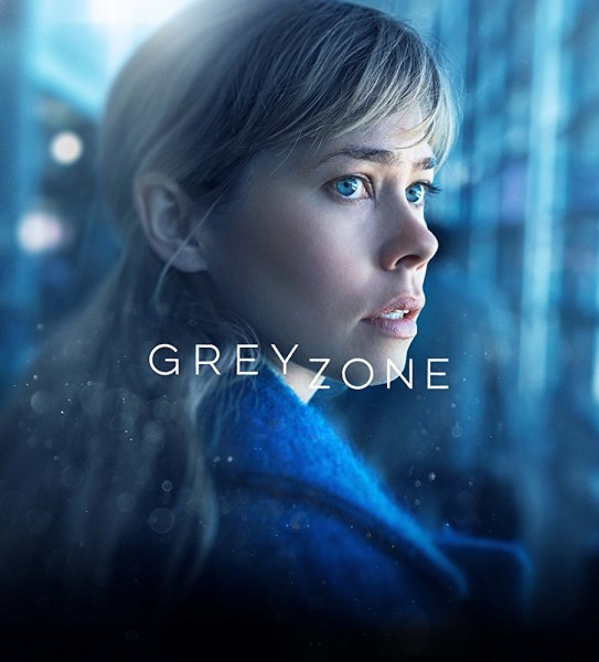 Review: GREYZONE (Serie) (2018)