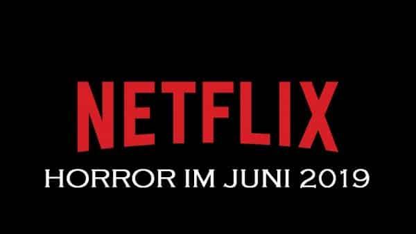 Netflix Juni 2019