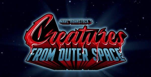 Marc Rohnstock's CREATURES FROM OUTER SPACE