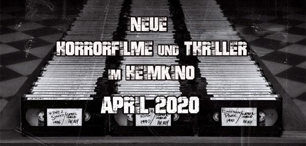 horror neuveröffentlichungen april 2020