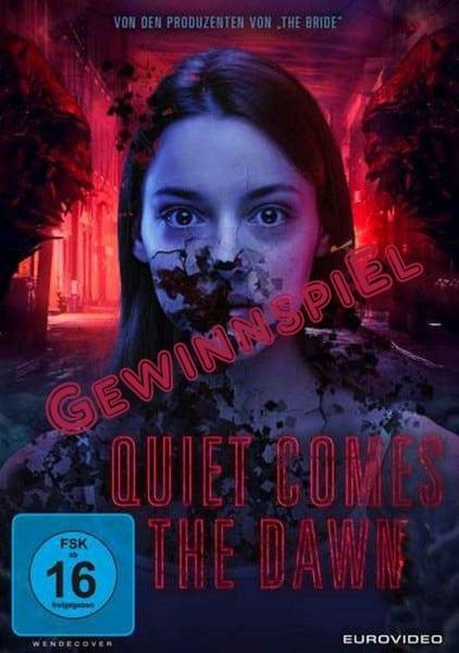 Gewinnspiel: QUIET COMES THE DAWN - 2 Blu Rays