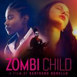 News: ZOMBI CHILD - Der etwas andere Zombie-Film