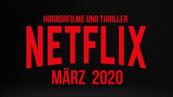 netflix märz 2020