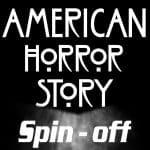 News: AMERICAN HORROR STORY erhält Spin - off