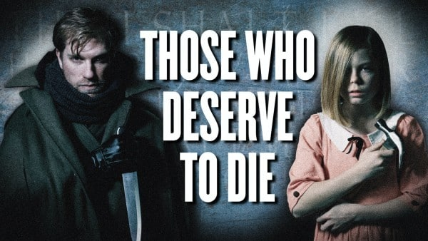 Those who deserve to die trailer horror
