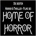Special: Die besten Horror- und Thriller-Filme bei Home of Horror